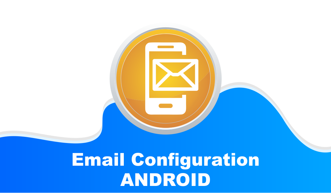 How to setup email in Android